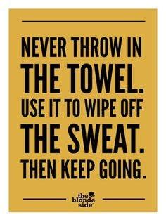 Throwing In The Towel Quotes Stunning January  2017  Wholehearted Men